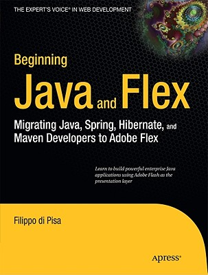 Beginning Java and Flex By Di Pisa, Filippo